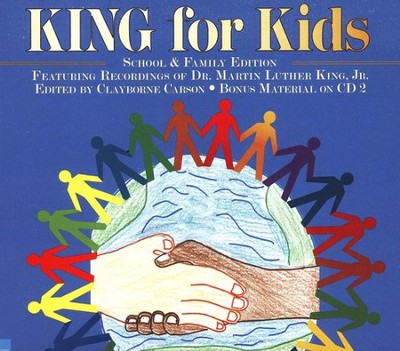King for Kids, School and Family Edition Audiobook on CD  -     By: Martin Luther King Jr.