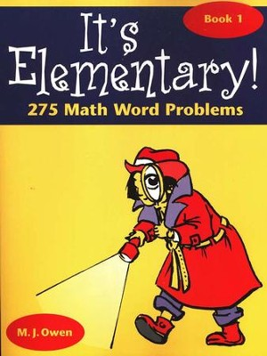 It's Elementary 275 Math Word Problems, Book 1   -     By: M.J. Owen