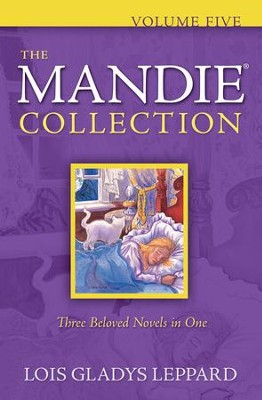 The Mandie Collection, Vol. 5 - eBook   -     By: Lois Gladys Leppard