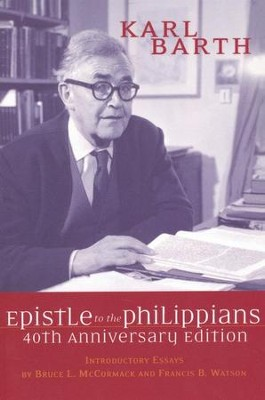 Epistle to the Philippians: 40TH Anniversary Edition  -     By: Karl Barth