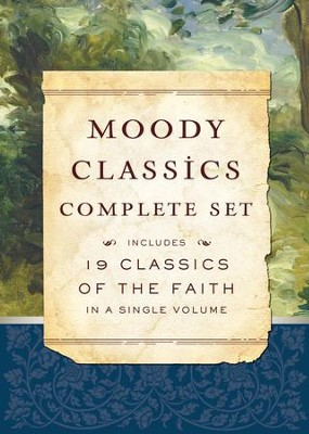 Moody Classics Complete Set - eBook  -     By: Thomas a'Kempis, Saint Augustine, E.M. Bounds