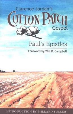 The Cotton Patch Gospel: Paul's Epistles  -     By: Clarence Jordan
