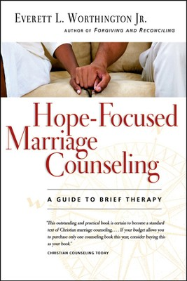 Hope-Focused Marriage Counseling: A Guide to Brief Therapy - PDF Download  [Download] -     By: Everett L. Worthington Jr.