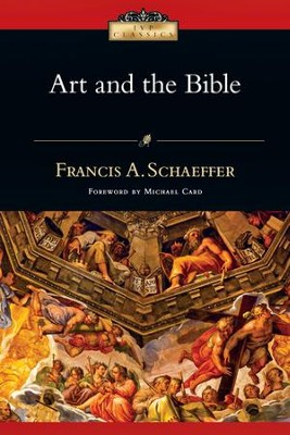 Art and the Bible - PDF Download  [Download] -     By: Francis A. Schaeffer