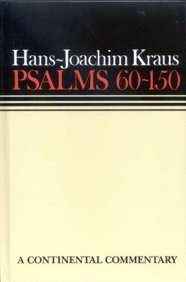 Psalms 60-150, Continental Commentary Series   -     By: Hans-Joachim Kraus