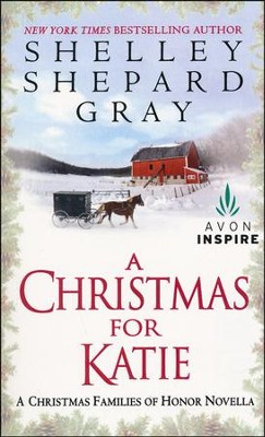 A Christmas for Katie  -     By: Shelley Shepard Gray