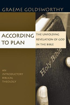 According to Plan: The Unfolding Revelation of God in the Bible - PDF Download  [Download] -     By: Graeme Goldsworthy