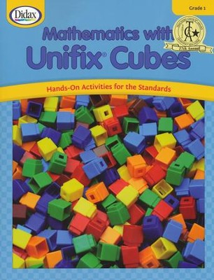 Mathematics with Unifix Cubes Grade 1 Hands-On Acitvities for the Standards  -