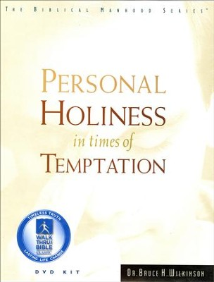 Personal Holiness In Times Of Temptation, DVD Set   -     By: Bruce Wilkinson