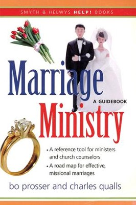 Marriage Ministry: A Guidebook  -     By: Bo Prosser, Charles Qualls