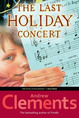 The Last Holiday Concert - eBook  -     By: Andrew Clements