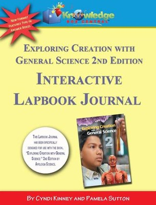 Apologia Exploring Creation With General Science 2nd Ed INTERACTIVE Lapbook Journal - PDF Download  [Download] -     By: Pamela Sutton, Cyndi Kinney