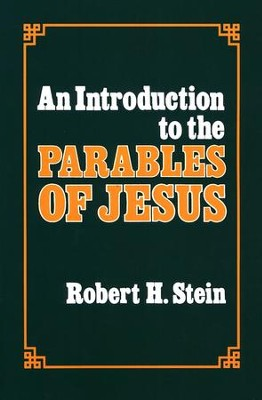 Introduction to Parables of Jesus   -     By: Robert H. Stein