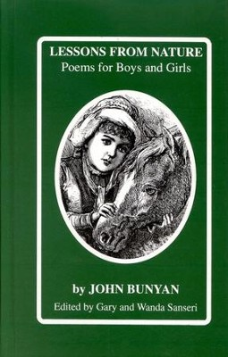 Lessons from Nature: Poems for Boys and Girls   -     By: John Bunyan