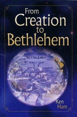 From Creation to Bethlehem Booklet   -     By: Ken Ham