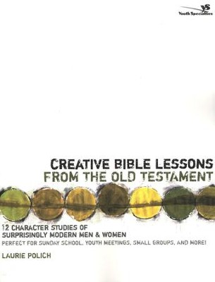 Creative Bible Lessons From the Old Testament   -     By: Laurie Polich