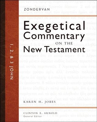 1, 2 & 3 John: Zondervan Exegetical Commentary on the New Testament [ZECNT]  -     By: Karen H. Jobes