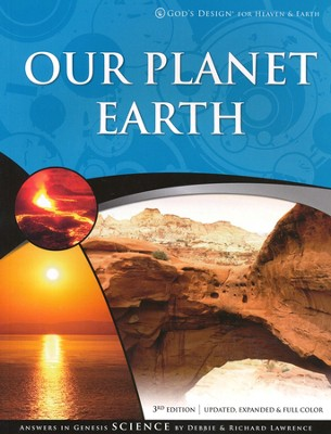 Our Planet Earth: God's Design for Heaven & Earth   -     By: Richard Lawrence, Debbie Lawrence
