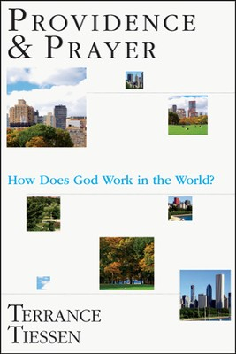 Providence & Prayer: How Does God Work in the World? - PDF Download  [Download] -     By: Terrance L. Tiessen