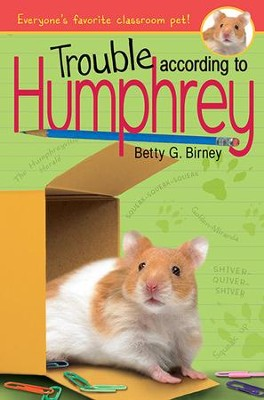 Trouble According to Humphrey  -     By: Betty G. Birney