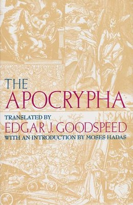 The Apocrypha   -     Edited By: Edgar J. Goodspeed