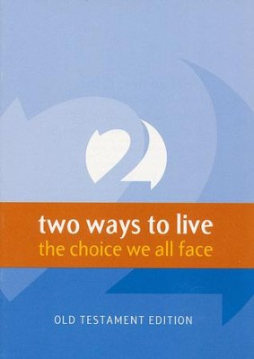 2 Ways to Live: Old Testament version  -     By: Phillip Jensen, Tony Payne, Martin Pakula
