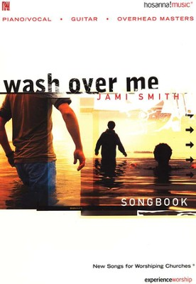 Wash Over Me, Songbook   -     By: Jami Smith