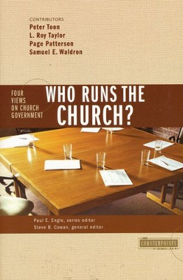 Who Runs the Church?  4 Views on Church Government - Slightly Imperfect  -