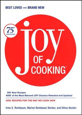 Joy of Cooking: 75th Anniversary Edition  -     By: Irma S. Rombauer, Marion Rombauer Becker, Ethan Becker