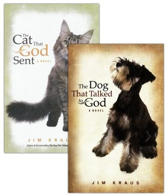 The Dog That Talked to God and The Cat That God Sent  -     By: Jim Kraus