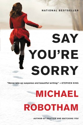 Say You're Sorry - eBook  -     By: Michael Robotham