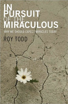In Pursuit of the Miraculous  -     By: Roy Todd