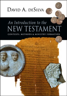 An Introduction to the New Testament: Contexts, Methods & Ministry Formation - PDF Download  [Download] -     By: David A. deSilva