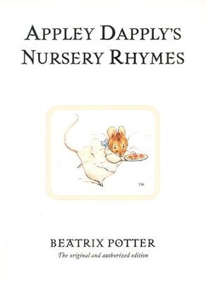Appley Dapply's Nursery Rhymes  -     By: Beatrix Potter