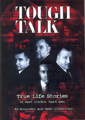 Tough Talk: True Stories of East London Hard Men  -     By: Arthur White