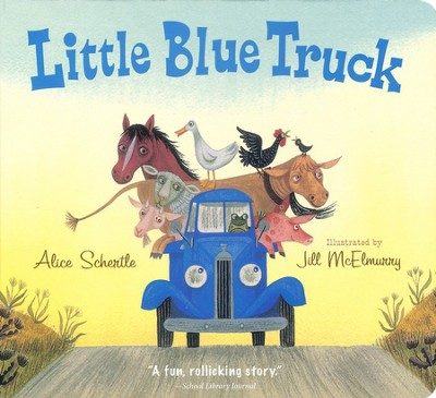 Little Blue Truck Board Book  -     By: Alice Schertle     Illustrated By: Jill McElmurry