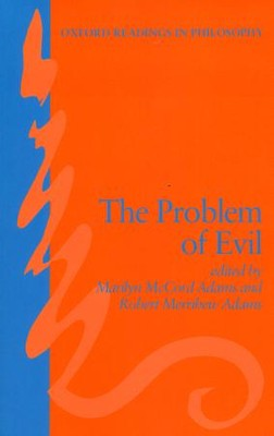 The Problem of Evil  -     By: Marilyn McCord Adams, Robert M. Adams