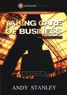 Taking Care of Business Study Guide - Slightly Imperfect  -