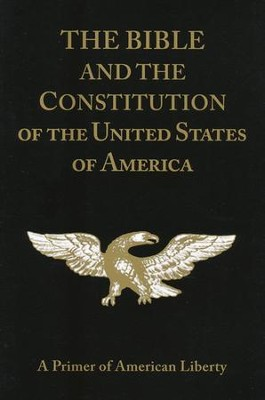 The Bible and the Constitution: A Primer of American  Liberty (with Study Guide)  -     By: Rosalie June Slater, Verna Hall, Carole Adams