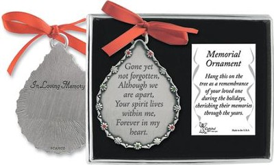 Gone Yet Not Forgotten Memorial Ornament  -
