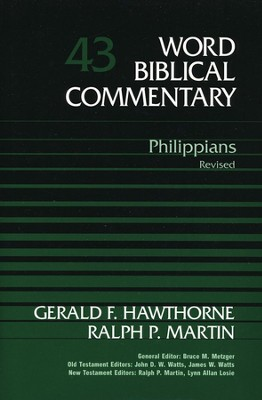 Philippians, Revised: Word Biblical Commentary [WBC]   -     By: Ralph P. Martin, Gerald F. Hawthorne