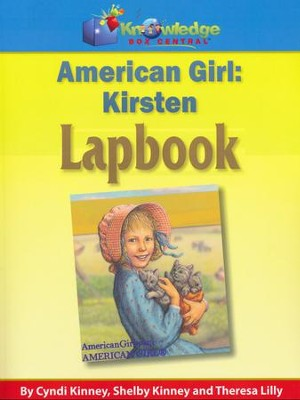 American Girls: Meet Kirsten Lapbook (Printed)  -     By: Cyndi Kinney, Shelby Kinney