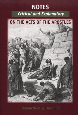 Notes, Critical and Explanatory of the Acts of the Apostles  -     By: Melancthon W. Jacobus