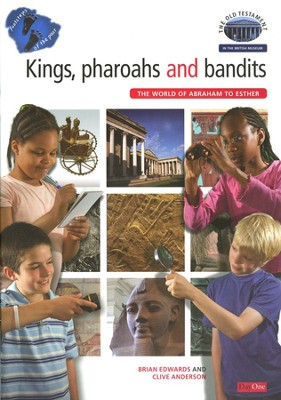 Footsteps in The Past: The Old Testament in the British Museum: Kings, Pharaohs and Bandits  -     By: Brian H. Edwards, Clive Anderson