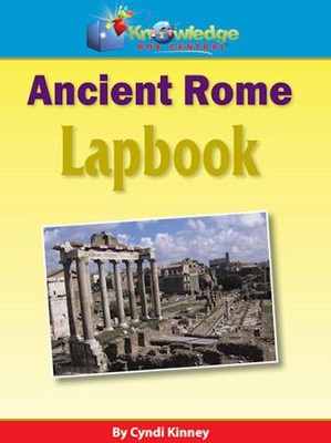 Ancient Rome Lapbook  -     By: Cyndi Kinney