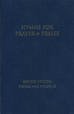 Hymns for Prayer and Praise: Melody  -     By: Panel of Monastic Musicians