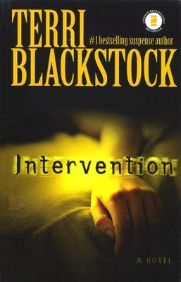 Intervention, Intervention Series #1   -     By: Terri Blackstock