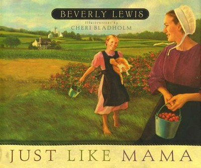 Just Like Mama  -     By: Beverly Lewis