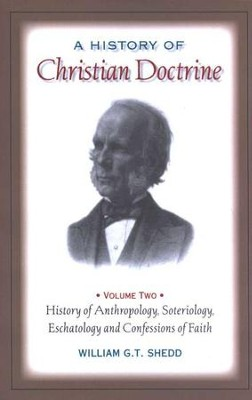A History of Christian Doctrine Volume Two    -     By: William G.T. Shedd