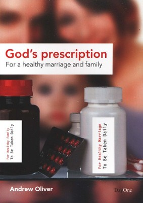 God's Prescription for a Healthy Marriage and Family  -     By: Andrew Oliver
